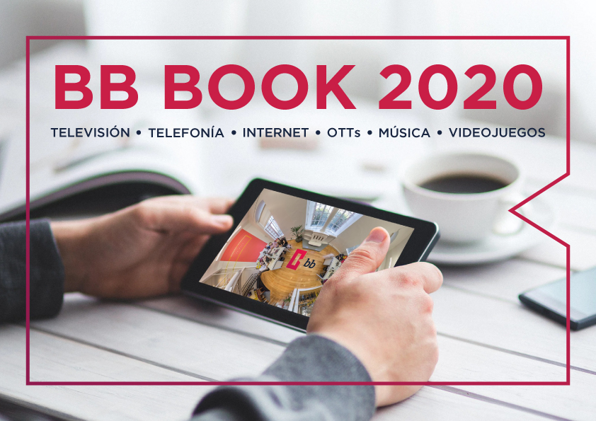 BB BOOK 2020: Televisión • Telefonía • Internet • OTTs • Música • Videojuegos